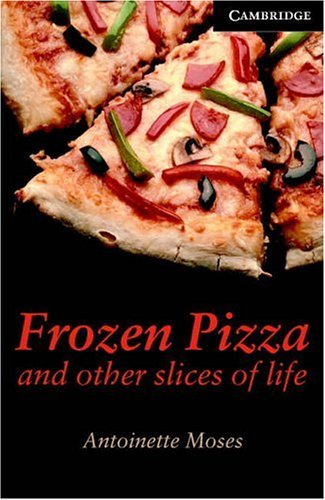 Frozen Pizza and Other Slices of Life 9780521750783