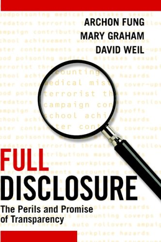 Full Disclosure: The Perils and Promise of Transparency 9780521876179