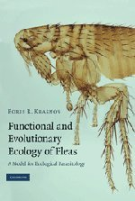 Functional and Evolutionary Ecology of Fleas: A Model for Ecological Parasitology 9780521882774