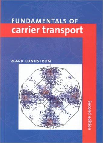 Fundamentals Carrier Transport 2ed 9780521631341