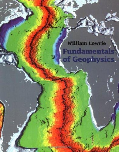 Fundamentals of Geophysics 9780521467285