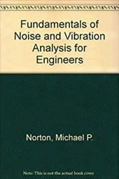 Fundamentals of Noise and Vibration Analysis for Engineers 1742857