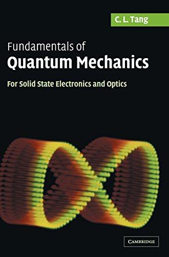 Fundamentals of Quantum Mechanics: For Solid State Electronics and Optics 9780521829526