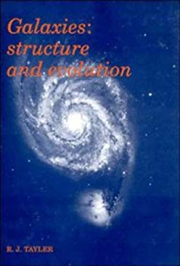 Galaxies: Structure and Evolution 9780521364317