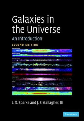 Galaxies in the Universe: An Introduction 9780521855938
