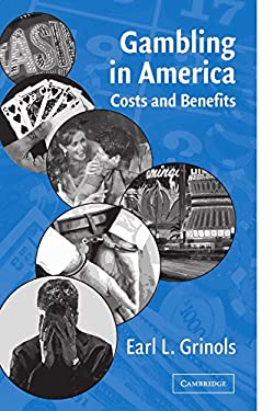 Gambling in America: Costs and Benefits 9780521124171