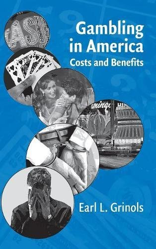 Gambling in America: Costs and Benefits 9780521830133