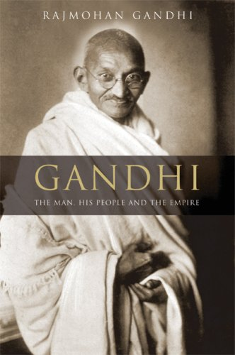Gandhi: The Man, His People, and the Empire 9780520255708