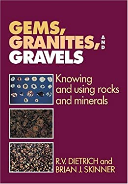 Gems, Granites, and Gravels: Knowing and Using Rocks and Minerals 9780521107228
