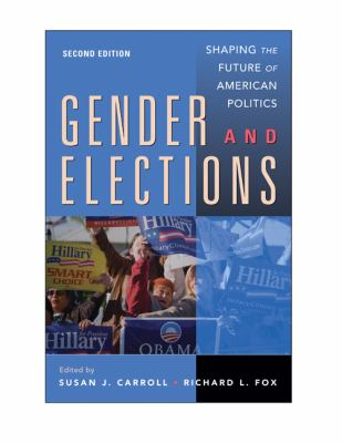 Gender and Elections: Shaping the Future of American Politics 9780521734479