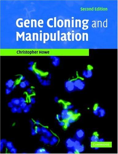 Gene Cloning and Manipulation 9780521521055