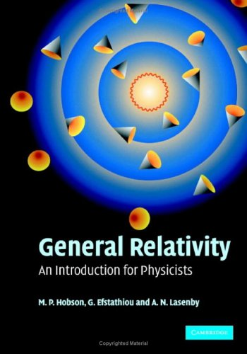 General Relativity: An Introduction for Physicists 9780521829519