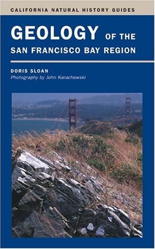 Geology of the San Francisco Bay Region 9780520241268