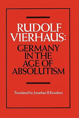 Germany in the Age of Absolutism 9780521326865