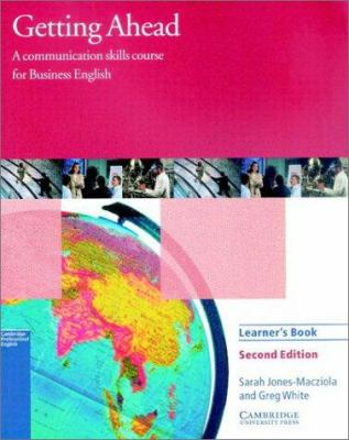 Getting Ahead Learner's Book: A Communication Skills Course for Business English 9780521654074