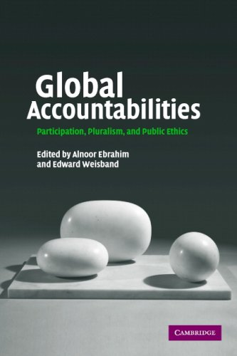 Global Accountabilities: Participation, Pluralism, and Public Ethics 9780521700115