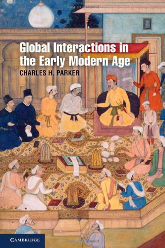 Global Interactions in the Early Modern Age, 1400 1800 9780521868662