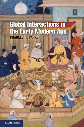 Global Interactions in the Early Modern Age, 1400-1800 9780521688673