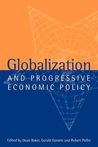 Globalization and Progressive Economic Policy 9780521643764