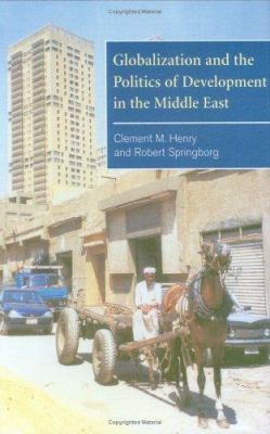 Globalization and the Politics of Development in the Middle East 9780521623124