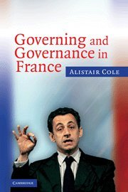 Governing and Governance in France 9780521608312