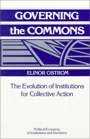 Governing the Commons: The Evolution of Institutions for Collective Action 9780521405997