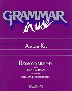 Grammar in Use Answer Key: Reference and Practice for