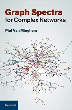 Graph Spectra for Complex Networks 9780521194587