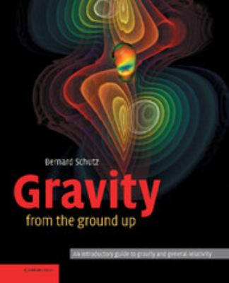 Gravity from the Ground Up 9780521455060