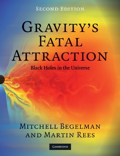 Gravity's Fatal Attraction: Black Holes in the Universe 9780521717939
