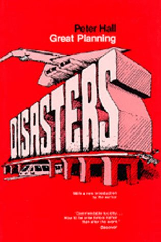 Great Planning Disasters 9780520046078