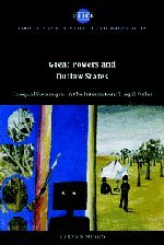 Great Powers and Outlaw States: Unequal Sovereigns in the International Legal Order 9780521534901