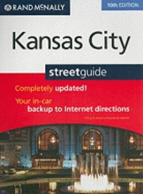 Rand McNally Kansas City Street Guide 9780528878947