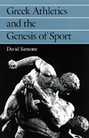 Greek Athletics and the Genesis of Sport 9780520080959