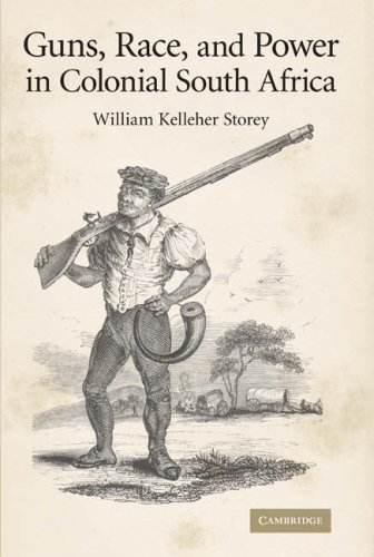 Guns, Race, and Power in Colonial South Africa 9780521885096