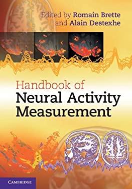 Handbook of Neural Activity Measurement 9780521516228