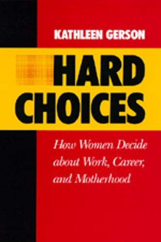 ISBN 9780520057456 product image for Hard Choices : How Women Decide about Work, Career and Motherhood   upcitemdb.com