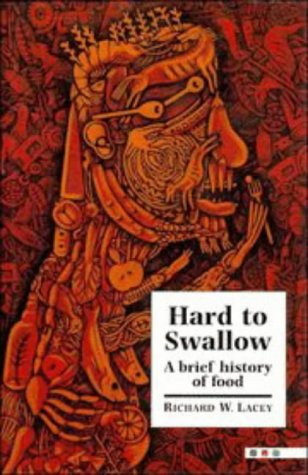 Hard to Swallow: A Brief History of Food 9780521440011