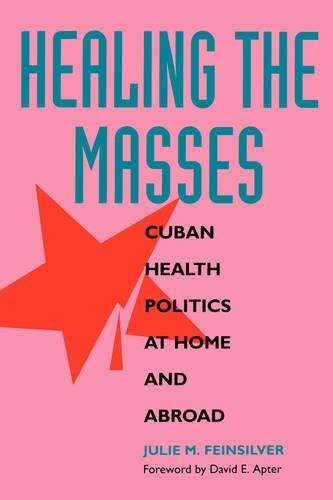 Healing the Masses 9780520082984