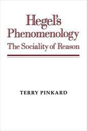 Hegel's Phenomenology: The Sociality of Reason