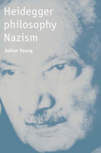 Heidegger, Philosophy, Nazism 9780521582766