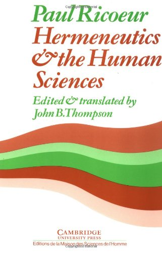 Hermeneutics and the Human Sciences: Essays on Language, Action and Interpretation 9780521280020