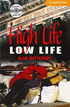 High Life, Low Life [With CD] 9780521686082