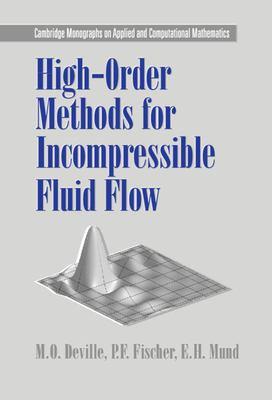 High-Order Methods for Incompressible Fluid Flow 9780521453097