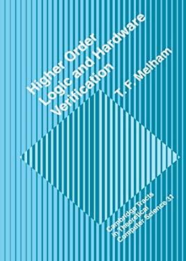 Higher Order Logic and Hardware Verification 9780521417181