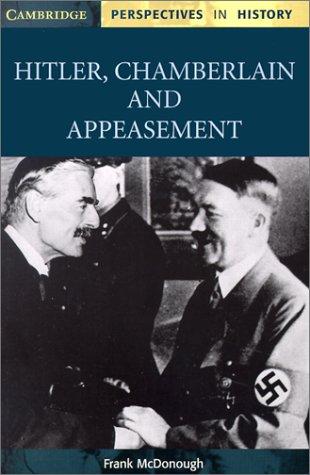 Hilter, Chamberlain and appeasement 9780521000482