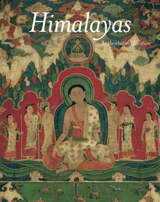 Himalayas: An Aesthetic Adventure 9780520239005