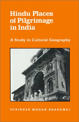 Hindu Places of Pilgrimage in India by Surinder Mohan Bhardwaj ...