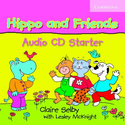 Hippo and Friends: Starter 9780521680066