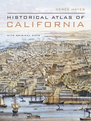 Historical Atlas of California 9780520252585